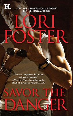 Savor the Danger (Hqn), Lori Foster