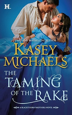 The Taming of the Rake (Hqn), Kasey Michaels