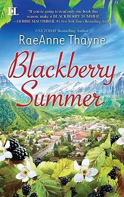 Blackberry Summer (Hqn), Raeanne Thayne