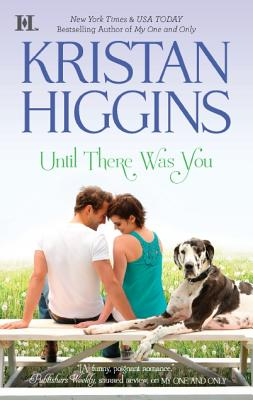 Until There Was You (Hqn), Kristan Higgins