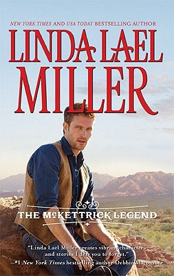 The McKettrick Legend: Sierra's Homecoming The McKettrick Way (Hqn), Linda Lael Miller