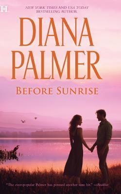 Before Sunrise, Diana Palmer