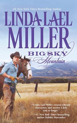Big Sky Mountain, Linda Lael Miller