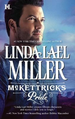 "McKettrick's Pride (McKettrick Men), ""Miller, Linda Lael"""