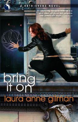 Bring It On, Laura Anne Gilman