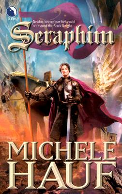 Seraphim, Michele Hauf