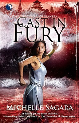 Cast in Fury (Chronicles of Elantra, Book 4), Sagara, Michelle