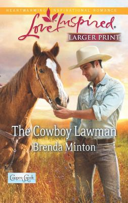 The Cowboy Lawman (Love Inspired (Large Print)), Minton, Brenda