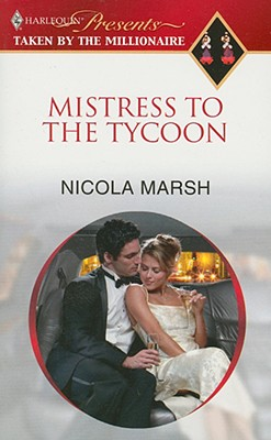 Mistress To The Tycoon (Harlequin Presents Extra (Unnumbered)), NICOLA MARSH
