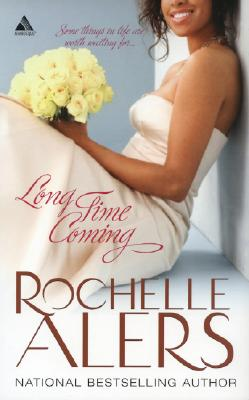 Long Time Coming (Whitfield Brides), Alers, Rochelle