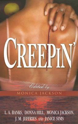 Creepin': Payback Is A Bitch the Heat Of The Night, Banks, L. A.; Hill, Donna; Jackson, Monica; Jeffri