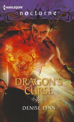 Dragon's Curse (Harlequin Nocturne), Denise Lynn