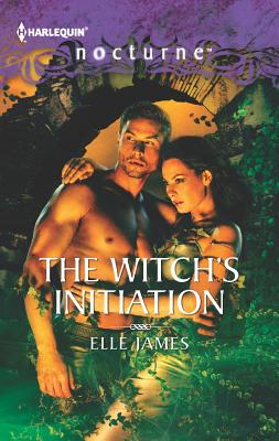 The Witch's Initiation, Elle James
