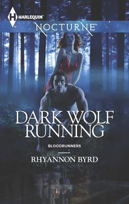 Dark Wolf Running (Harlequin NocturneBloodrunners), Rhyannon Byrd