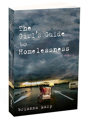 Image for The Girl's Guide to Homelessness: A Memoir