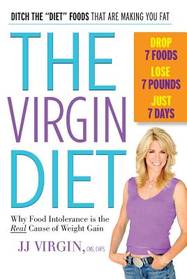 Image for The Virgin Diet: Drop 7 Foods, Lose 7 Pounds, Just 7 Days