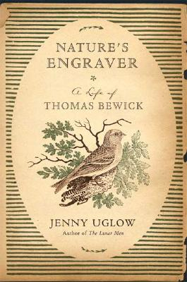 Image for NATURE'S ENGRAVER: A LIFE OF THOMAS BEW
