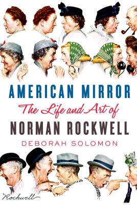 Image for American Mirror: The Life and Art of Norman Rockwell