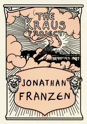 THE KRAUS PROJECT : Essays by Karl Kraus (signed)