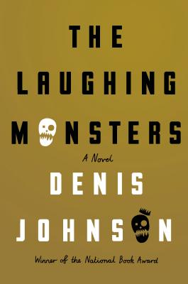 Image for The Laughing Monsters  **SIGNED 1st Edition /1st Printing**