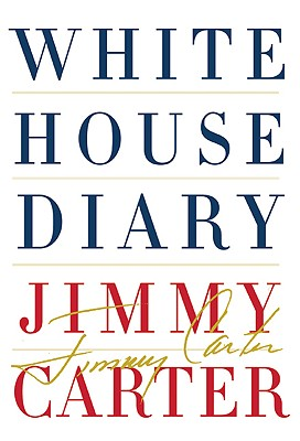 White House Diary, Carter, Jimmy