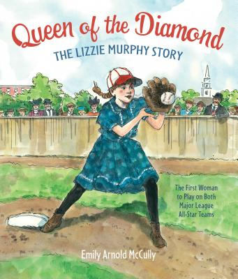 Image for Queen of the Diamond: The Lizzie Murphy Story