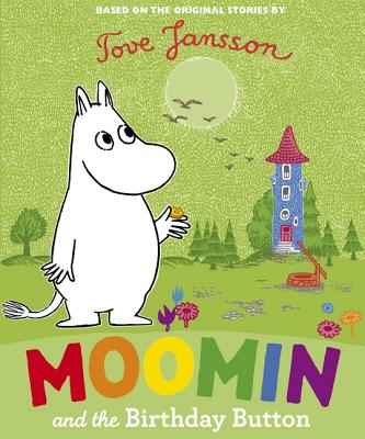Moomin and the Birthday Button (Moomins), Jansson, Tove