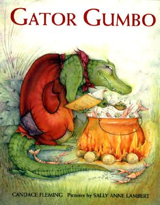 Gator Gumbo: A Spicy-Hot Tale, Fleming, Candace