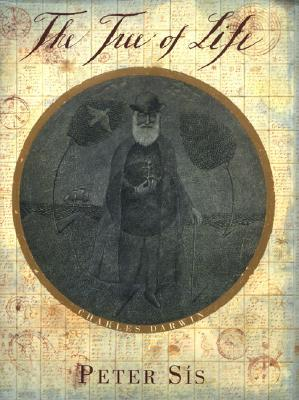 Image for The Tree of Life: A Book Depicting the Life of Charles Darwin- Naturalist, Geologist & Thinker