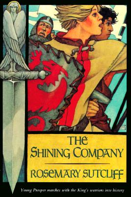The Shining Company (A Sunburst Book), Rosemary Sutcliff