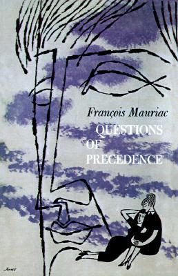 Questions of Precedence, FRANCOIS MAURIAC