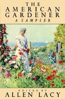 Image for The American Gardener: A Sampler