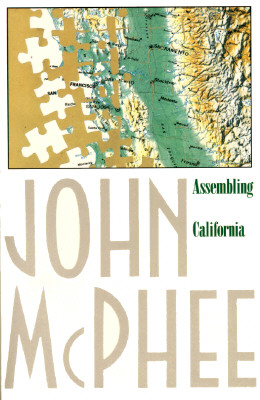 Image for Assembling California (Annals of the Former World)