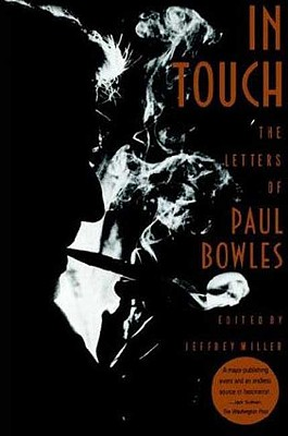 Image for IN TOUCH THE LETTERS OF PAUL BOWLES