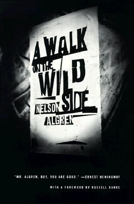 A Walk on the Wild Side: A Novel, Nelson Algren