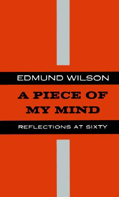 Image for A Piece of My Mind: Reflections at Sixty