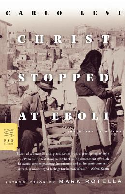 Christ Stopped at Eboli: The Story of a Year, Carlo Levi