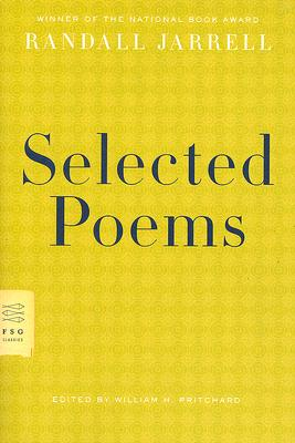 SELECTED POEMS, RANDALL JARRELL