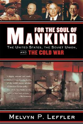 Image for For the Soul of Mankind: The United States, the Soviet Union, and the Cold War