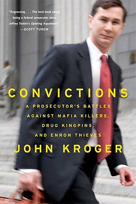 Image for Convictions: A Prosecutor's Battles Against Mafia Killers, Drug Kingpins, and En