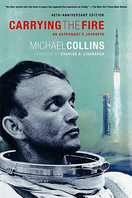 Image for Carrying the Fire: An Astronaut's Journeys