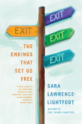 Exit: The Endings That Set Us Free, Lawrence-Lightfoot, Sara