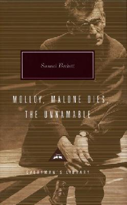 Image for Molloy, Malone Dies, The Unnamable (Everyman's Library)