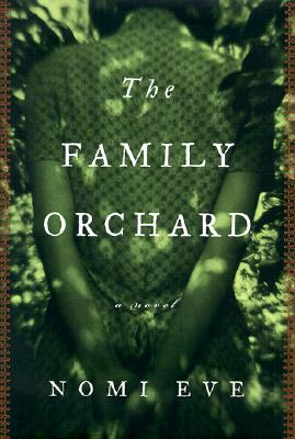 Image for The Family Orchard: A Novel