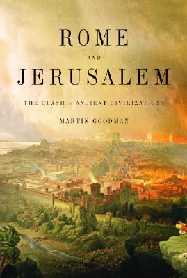 Image for Rome and Jerusalem: The Clash of Ancient Civilizations