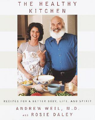 Image for The Healthy Kitchen: Recipes for a Better Body, Life, and Spirit