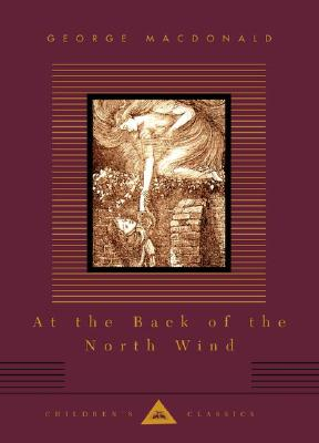 Image for At the Back of the North Wind (Everyman's Library Children's Classics Series)