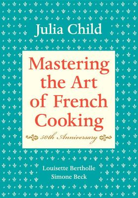 Image for Mastering The Art Of French Cooking