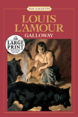 Galloway (Large Print), L'Amour, Louis