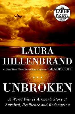 Image for Unbroken: A World War II Story of Survival, Resilience, and Redemption (Random House Large Print)